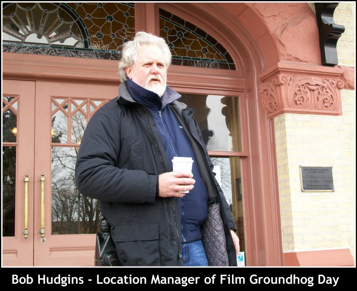 Bob Hudgins Location Manager of Groundhog Day
