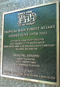 Tropical Rain Forest Aviary plaque at Vilas