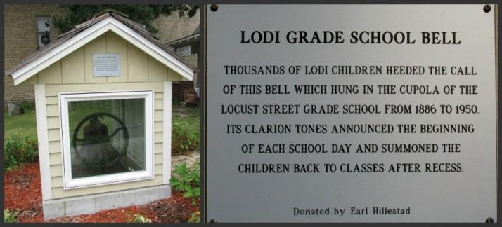 Lodi Grade School Bell and Plaque in Lodi