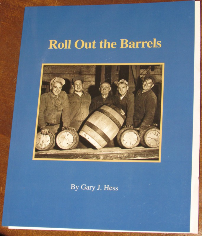 Roll Out the Barrels Gary Hess